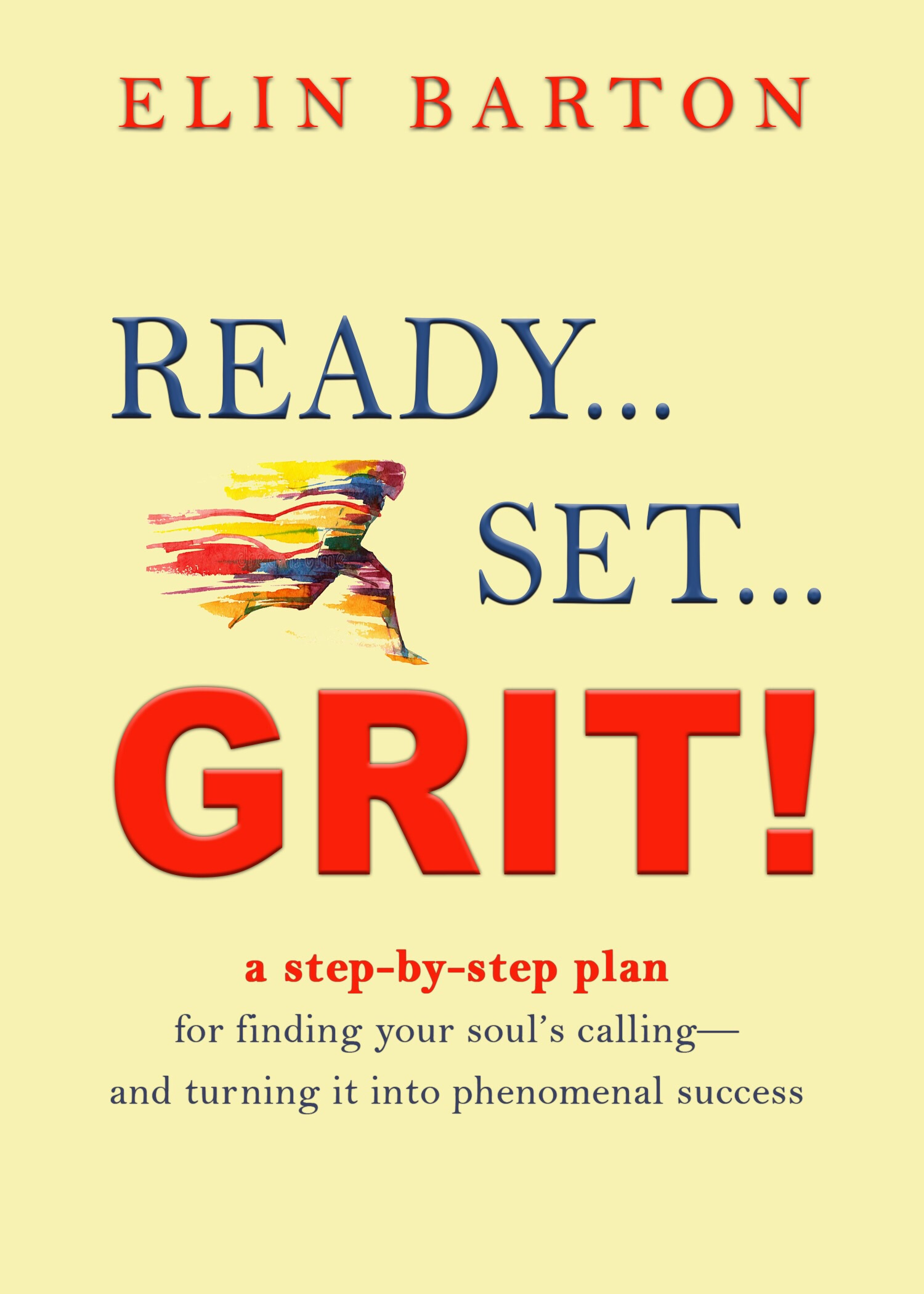 Ready, Set, Grit! Book